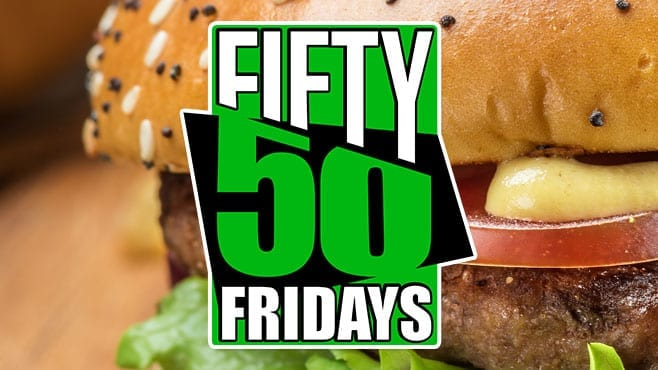 Fifty / 50 Fridays